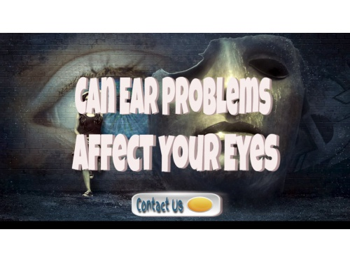 ear problems affect eyes