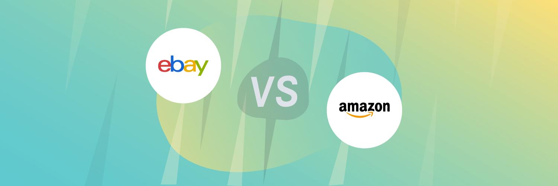 Ebay Vs Amazon For Selling Online Easyship Blog