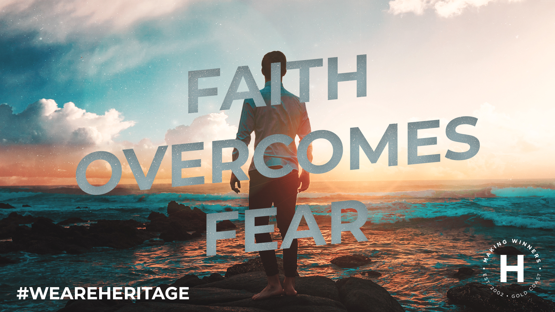 Faith Overcomes Fear