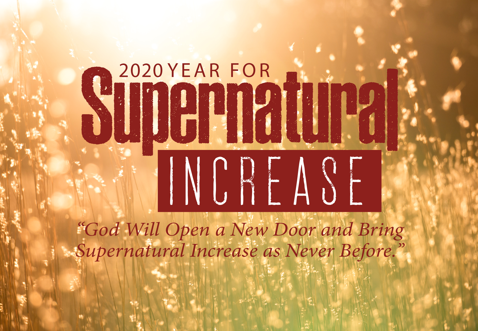 2020 – Year for Supernatural Increase