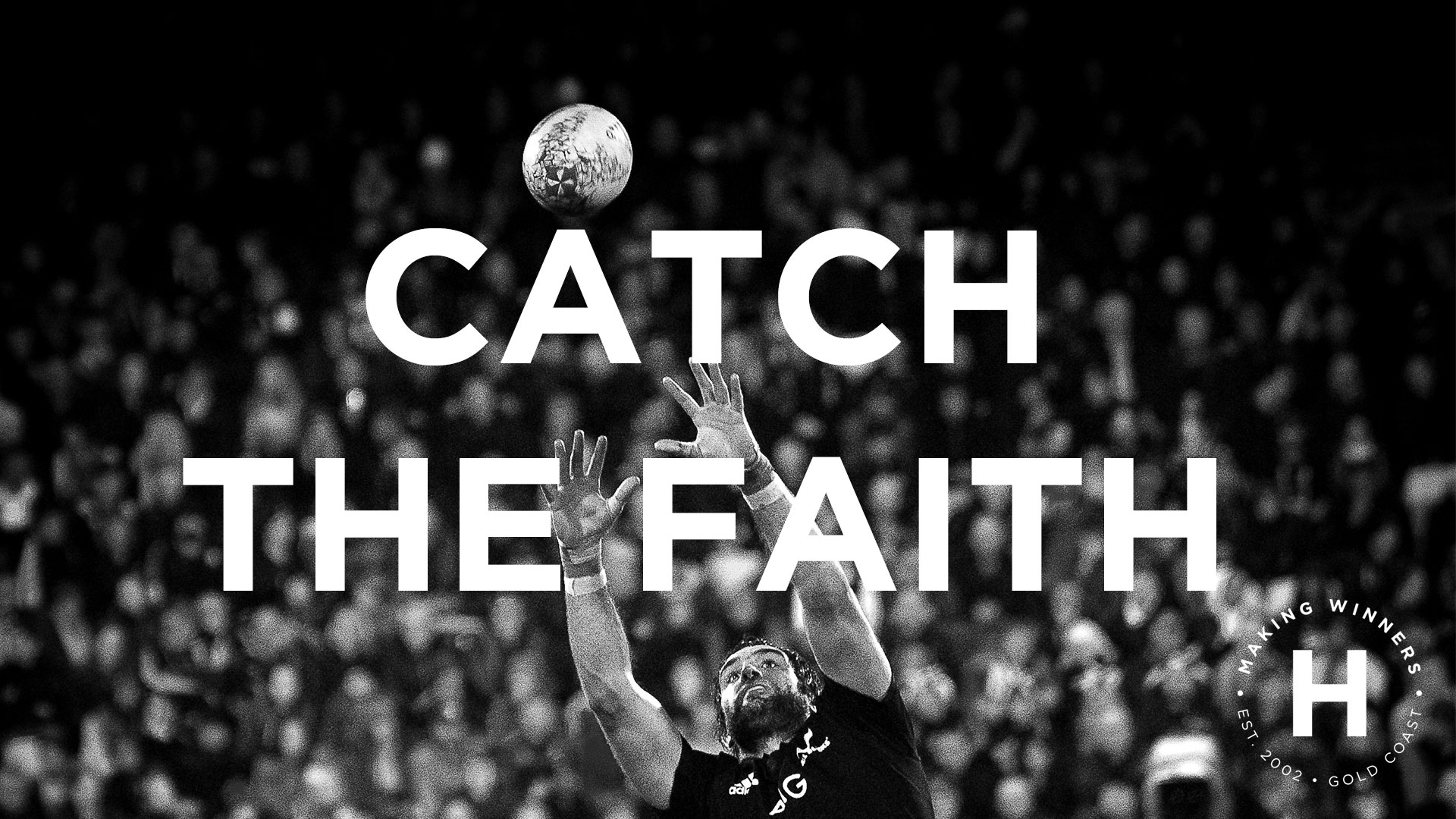 Catch The Faith