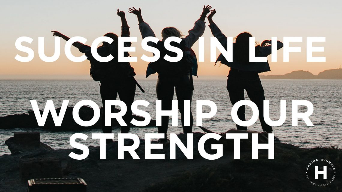 Worship Our Strength
