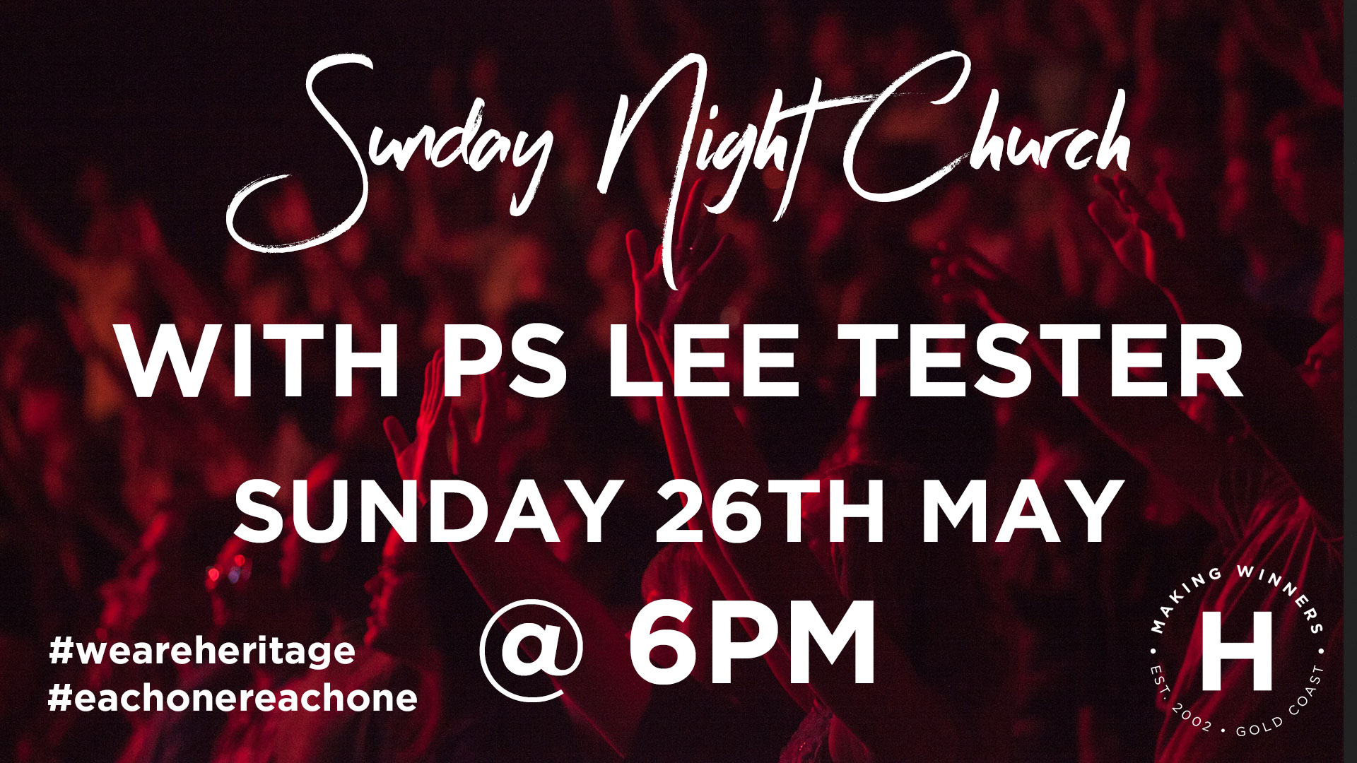 Sunday Night Church with Ps Lee Tester
