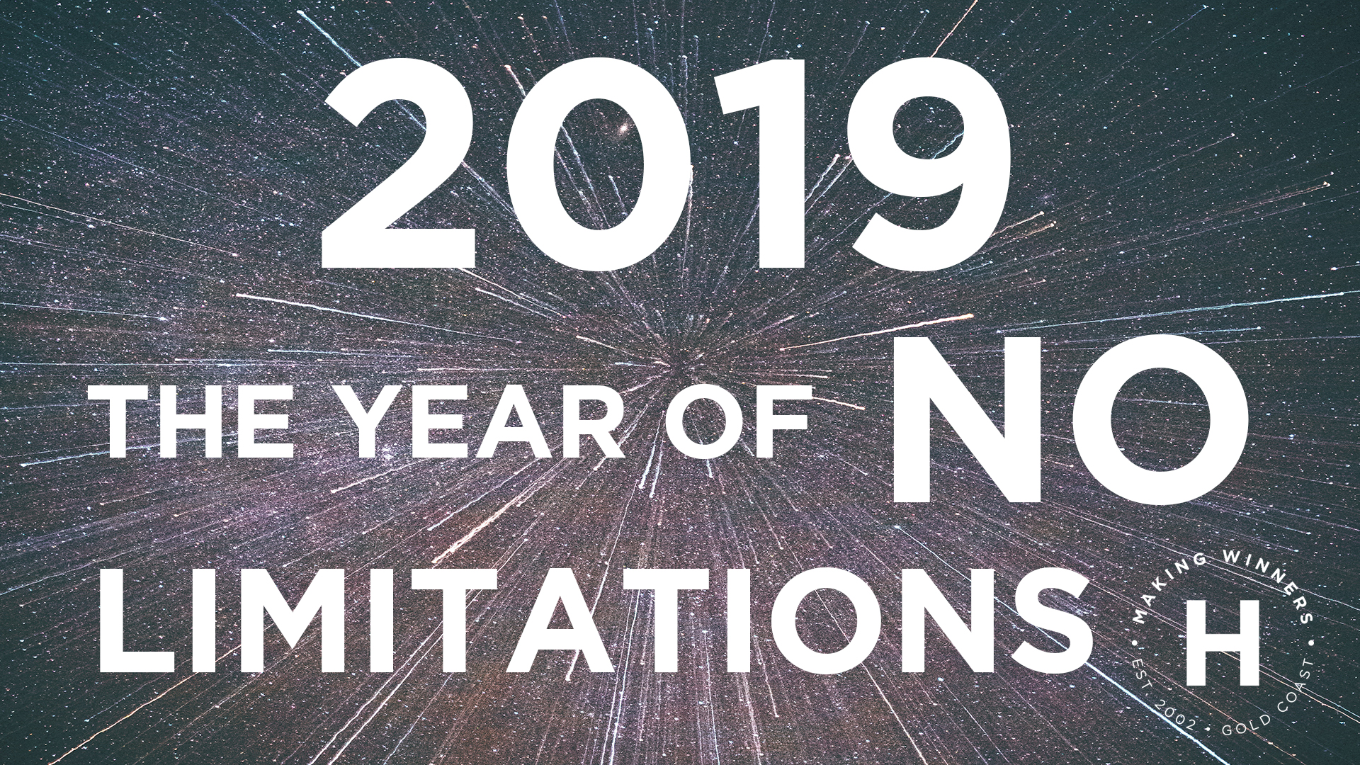 2019 – The Year of No Limitations