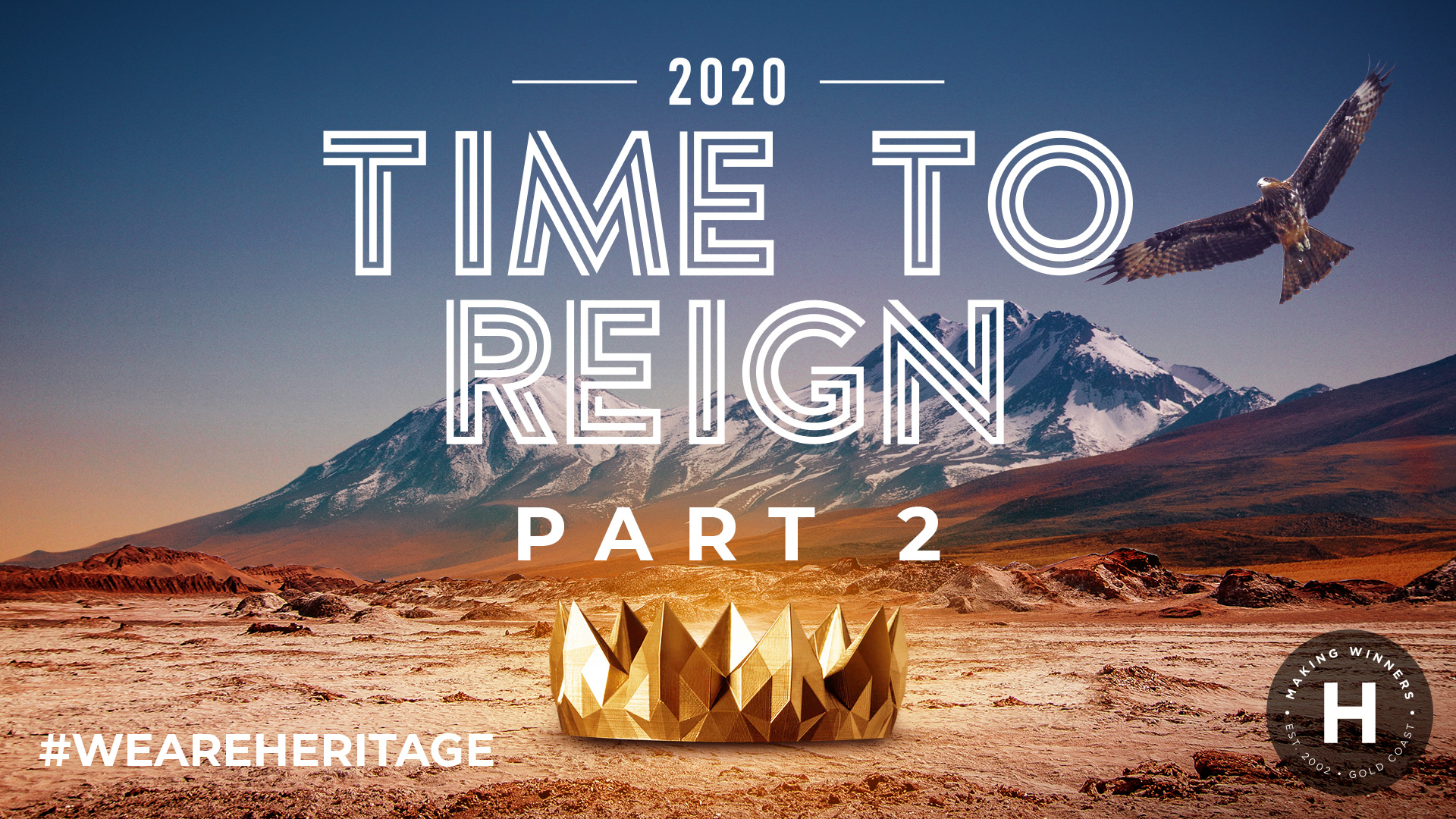 Time to Reign: part 2