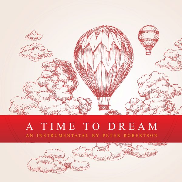A Time to Dream Worship Instrumental Album