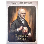 Vampire The Masquerade - Heritage: Twisted Fates