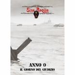 SINE REQUIE ANNO XIII : ANNO ZERO Gioco di Ruolo