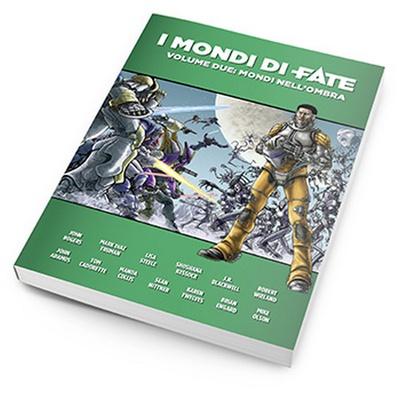 Fate: I Mondi di Fate  2 - Mondi nell'Ombra (Libro + PDF)