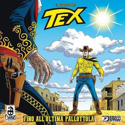 TEX : FINO ALL'ULTIMA PALLOTTOLA Gioco da Tavolo