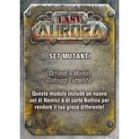 Last Aurora : Set Mutanti
