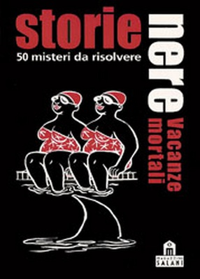 STORIE NERE : VACANZE MORTALI Gioco da Tavolo