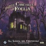 LE CASE DELLA FOLLIA : LA LOGGIA DEL CREPUSCOLO Espansione Gioco da Tavolo