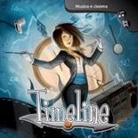 TIMELINE : MUSICA E CINEMA Gioco da Tavolo