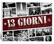 13 GIORNI : LA CRISI DEI MISSILI A CUBA 1962 Gioco da Tavolo