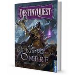 DestinyQuest: La Legione delle Ombre