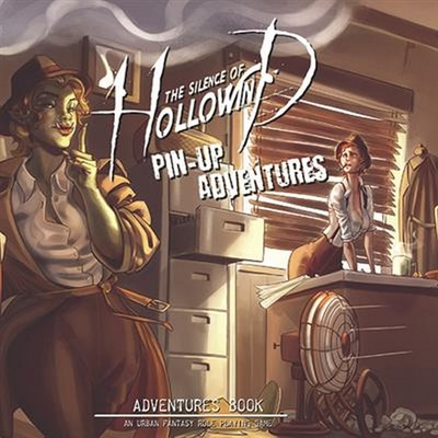 THE SILENCE OF HOLLOWIND : PIN-UP ADVENTURES Gioco di Ruolo