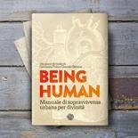 Being Human - Manuale di Sopravvivenza Urbana per Divinità