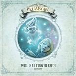 DREAMSCAPE : WILL O' E I FUOCHI FATUI Espansione Gioco da Tavolo