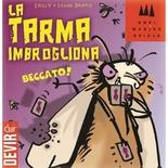 LA TARMA IMBROGLIONA Gioco da Tavolo