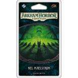 Arkham Horror LCG: Nel Maelstrom