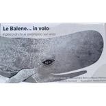 Le Balene… in Volo – il Gioco di chi si Arrampica sui Versi