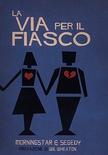 FIASCO - LA VIA PER IL FIASCO Gioco di Ruolo