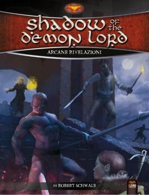 SHADOW OF THE DEMON LORD : ARCANE RIVELAZIONI Gioco di Ruolo