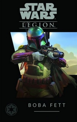STAR WARS LEGION : BOBA FETT Gioco di Miniature