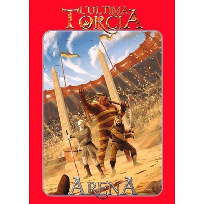 L'Ultima Torcia: Arena