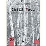 CHILD WOOD : VOL. 1 IL MISTERO DELLA STREGA BAMBINA Gioco da Tavolo