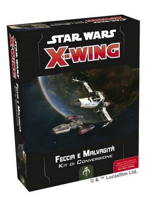STAR WARS X-WING 2ed : KIT CONVERSIONE FECCIA E MALVAGITA' Gioco di Miniature