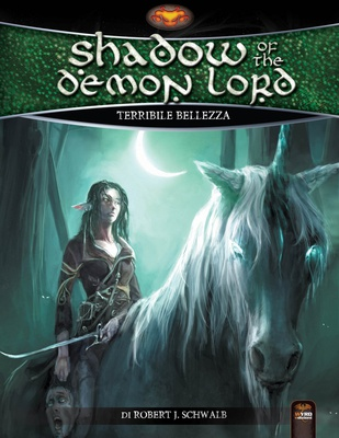 SHADOW OF THE DEMON LORD : TERRIBILE BELLEZZA Gioco di Ruolo