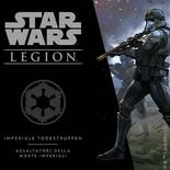 STAR WARS LEGION : ASSALTATORI DELLA MORTE IMPERIALI Gioco di Miniature