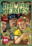HALF - PINT HEROES Gioco da Tavolo