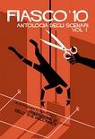 FIASCO '10 - ANTOLOGIA SCENARI 1 Gioco di Ruolo