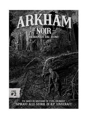 ARKHAM NOIR : CASO 2 RICHIAMATO DAL TUONO Gioco da Tavolo