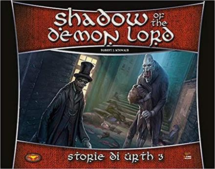 SHADOW OF THE DEMON LORD : STORIE DI URTH 3 Gioco di Ruolo