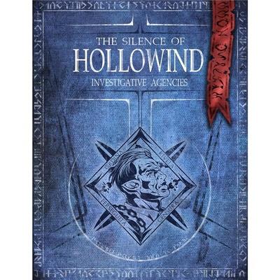 THE SILENCE OF HOLLOWIND : INVESTIGATIVE AGENCIES Gioco di Ruolo