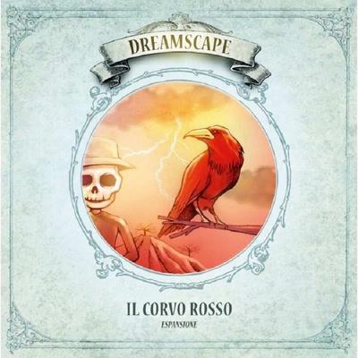 DREAMSCAPE : IL CORVO ROSSO Espansione Gioco da Tavolo