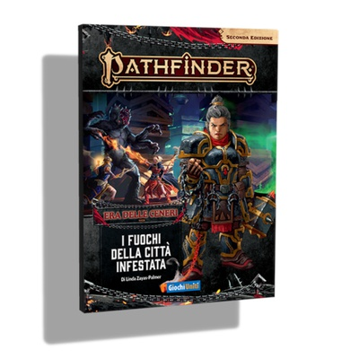 Pathfinder 2Ed: Era delle Ceneri 4 - I Fuochi della Città Infestata