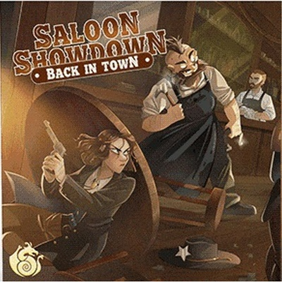 Saloon Showdown: Back in Town