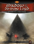 SHADOW OF THE DEMON LORD - Le Tombe della Desolazione Gioco di ruolo Italiano