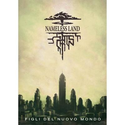 NAMELESS LAND : FIGLI DEL NUOVO MONDO Gioco di Ruolo