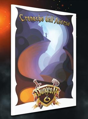 Dungeon 6: Cronache dell'Ascesa