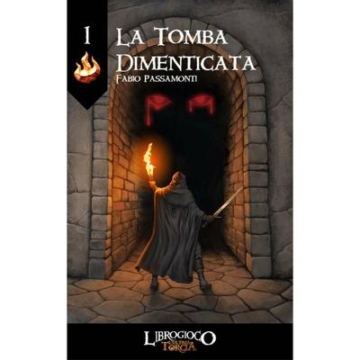 L'Ultima Torcia: La Tomba Dimenticata Librogame
