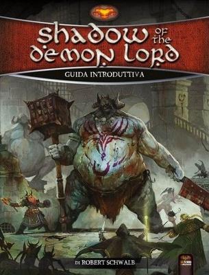 SHADOW OF THE DEMON LORD : GUIDA INTRODUTTIVA Gioco di Ruolo