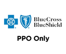 Blue Cross Blue Shield PPO Only