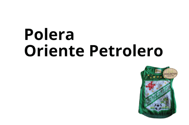 Polera Oriente Petrolero