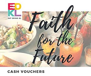 EDKL Faith For The Future Cash Vouchers: In Support Of Malaysian Restaurants